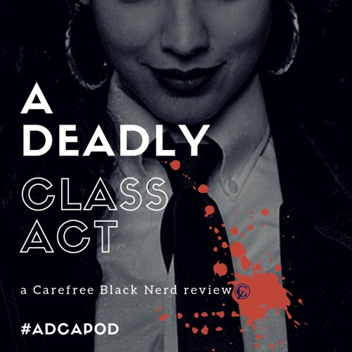 a Deadly Class act | Snake Pit | 1 . 3