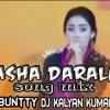 Asha Darla Arabic Song Remix By Dj BuNtTy Dj KaLyAn KuMaR Xo [9542334622} {9100893677}
