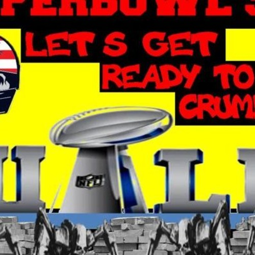 'SUPERBOWL 53 – LET'S GET READY TO CRUMBLE W/ RYAN GABLE' – February 4, 2019