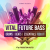 Vital Future Bass Toolkit (Demo)
