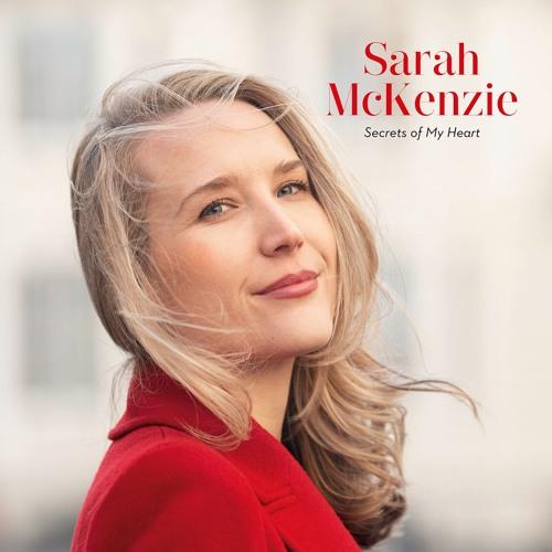 "SARAH McKENZIE 'Secrets of My Heart"" Album"