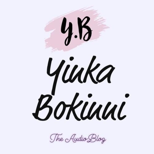 The AudioBlog- by Yinka Bokinni