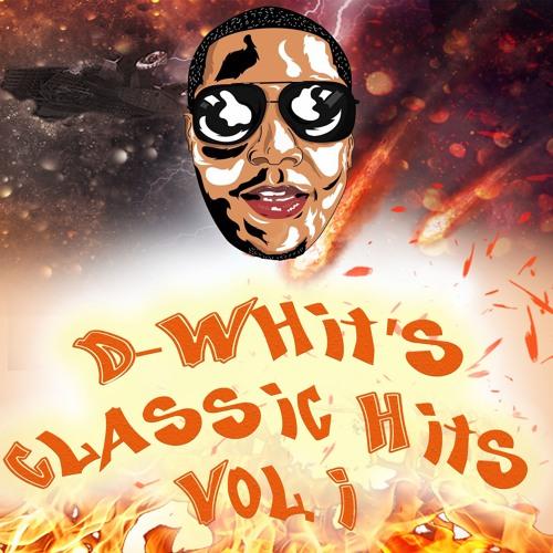 D-Whit's Classic Hits Vol. 1 (Hip Hop & RnB)