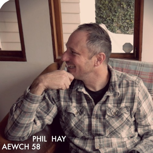 AEWCH 58: PHIL HAY or THE STATE OF MOVIES 2019