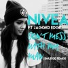 Nivea ft. Jagged Edge - Don't Mess With My Man (Smudge Remix)