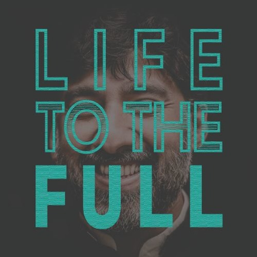 Life to the Full: A New Day   Pastor Kyle Thompson Feb 3, 2019