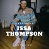 ISSA THOMPSON INTERVIEW