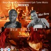 Ijah Tyme Ft Blak Bwoy- -Nuh Sell Ya Soul - Prod.by Kingqua