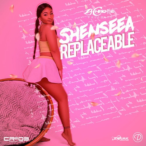 Shenseea - Replaceable