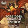 Nitti Gritti - Forbidden Kingdom Anthem (Tripnotic Remix)