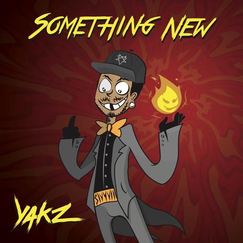 Yakz - Something New