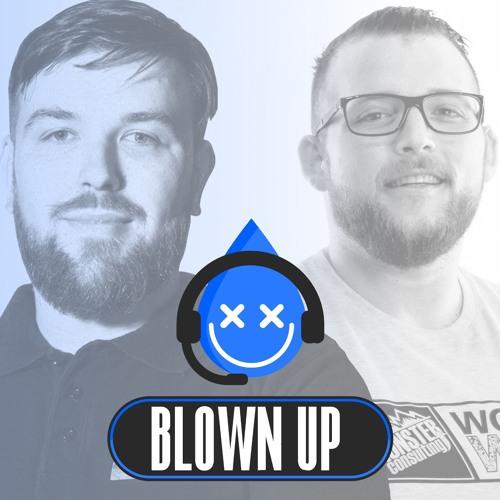 BLOWN UP #12 mit Koray