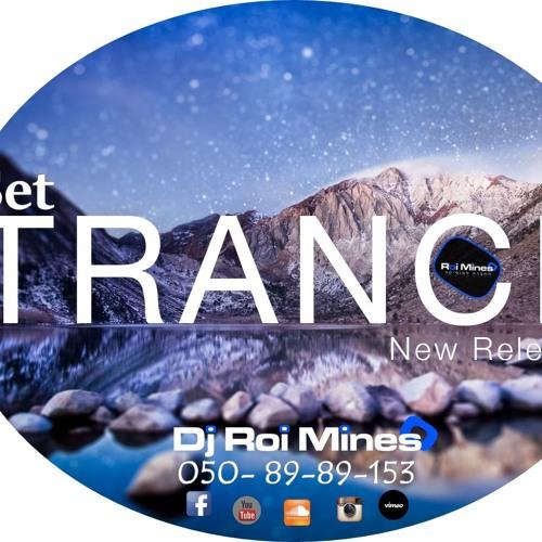 Dj Roi Mines - Set Trance 2019 - Out Now!