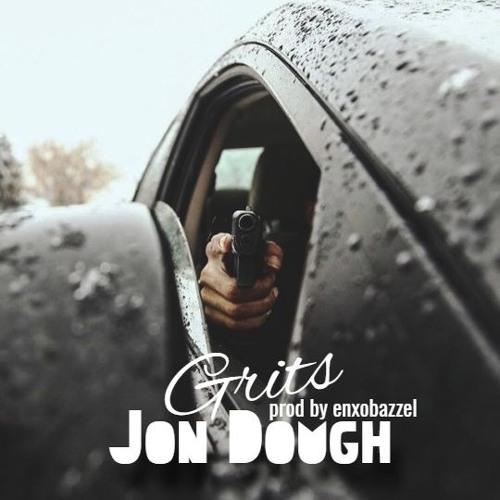 Jon Dough x EnxoBazzel - Grits