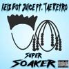 Super Soaker (feat. Tae Retro)