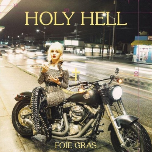 Foie Gras - Holy Hell