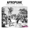 AFROPUNK Mixtape #050: This Land Is Mine