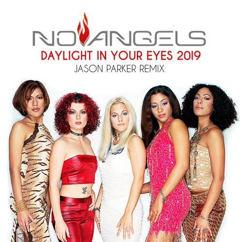 no angels daylight in your eyes