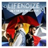 LifeNoize Music - Only The Strong Survive (Prod. by Young Deuce)