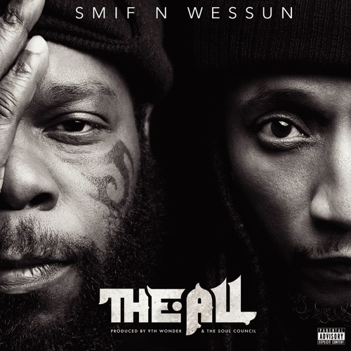 Smif N Wessun 'The All' Album