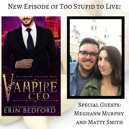 Vampire CEO with Meghann Murphy and Matty Smith