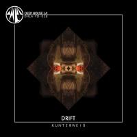Free Dl: Kunterweiß - Drift (Original Mix)