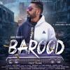 Barood   Gur Preet     New Punjabi Songs 2019   Latest Punjabi Songs 2019  