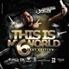 THIS IS MY WORLD 6 LAST EDITION MIXED BY FELIPE RESTREPO DJ