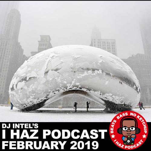 I Haz Podcast February 2019