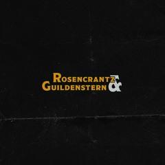 Rosencrantz & Guildenstern (with Oddly Specific)