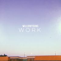 MillionYoung - Work