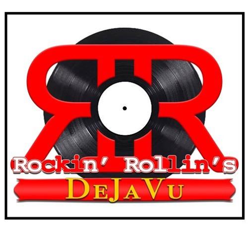 Rockin' Rollin's DéJàVu - Episode #34