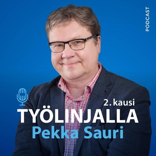 Työlinjalla Pekka Sauri: Jakso 9 Tunnetko työpaikkasi arvot? (Anna Munsterhjelm & Tapio Aaltonen)