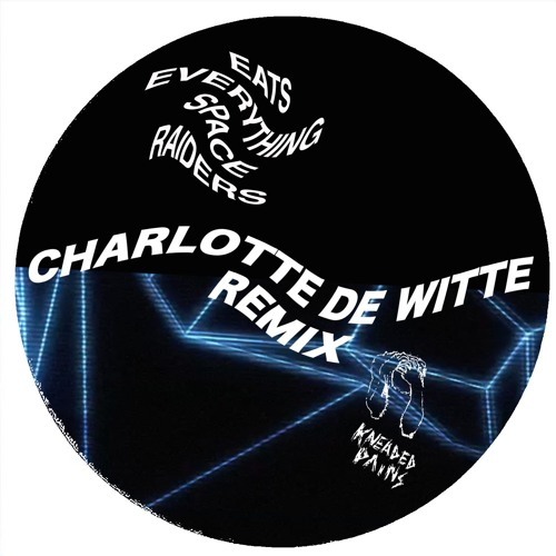 Eats Everything - Space Raiders (Charlotte de Witte Remix)