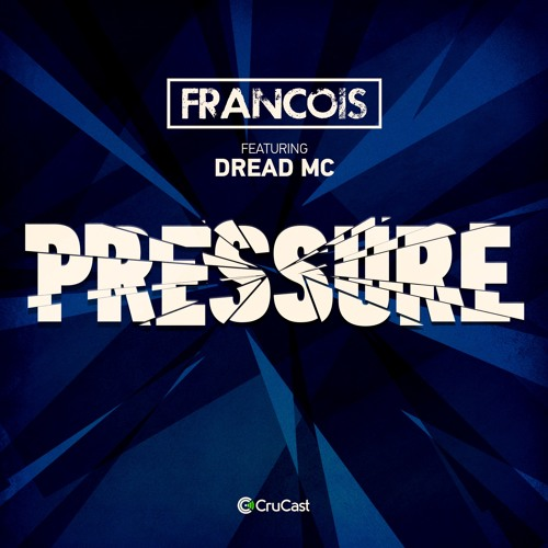 Francois Pressure (feat. Dread MC)