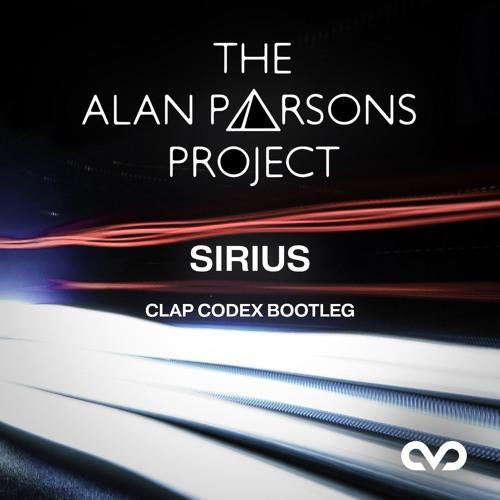 The Alan Parsons Project - Sirius (Clap Codex Bootleg) [FREE