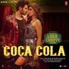 Luka_Chuppi:_COCA_COLA_Song_|_Kartik_A,_Kriti_S_Tanishk__Neha_Kakkar_Tony_Kakkar_Young_Desi.mp3