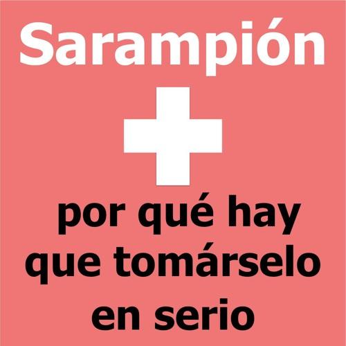 Sarampión - por qué hay que tomárselo en serio.