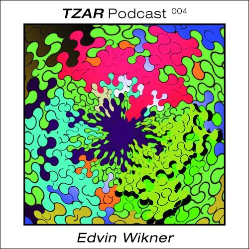 Tzar Podcast 004: Edvin Wikner