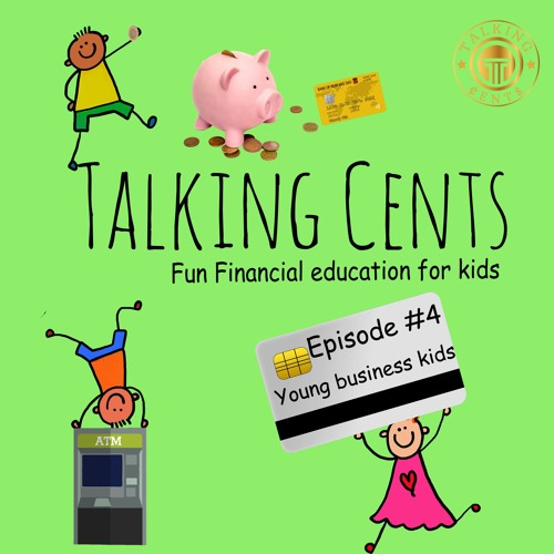 Ep 4 Young Business Kids
