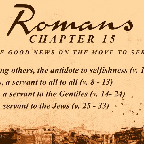 Romans 15 - Learning How To Serve - 3rd Feb 2019 AM - Pastor Nick Serb