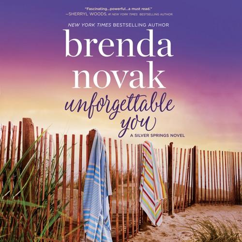 UNFORGETTABLE YOU by Brenda Novak