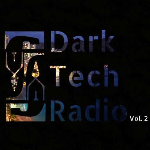 Broneill - Dark Tech Radio - Mix Vol. 2