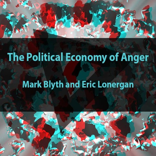 Political Economy Of Anger Podcast