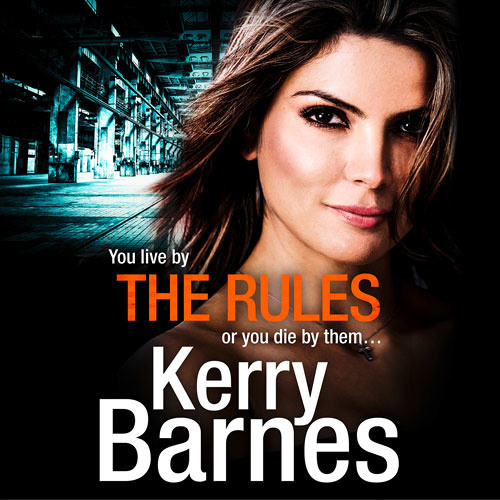 The Rules, By Kerry Barnes, Read by Annie Aldington