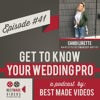 Get to Know Your Wedding Pro - Episode 41 (Candi Lirette, Hair Stylist and Makeup Artist)