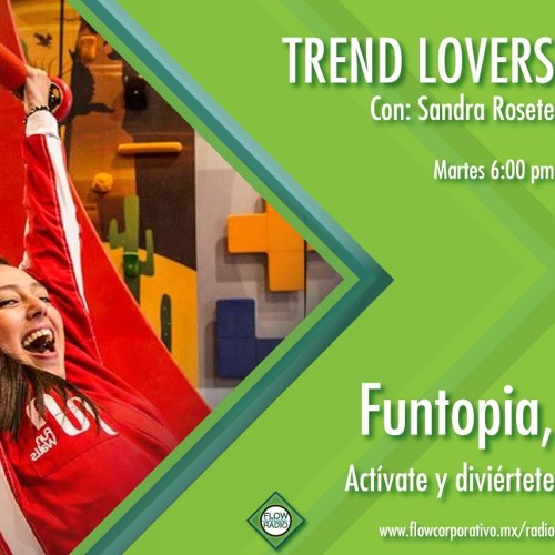 Trend Lovers 145-FuntopiaPuebla