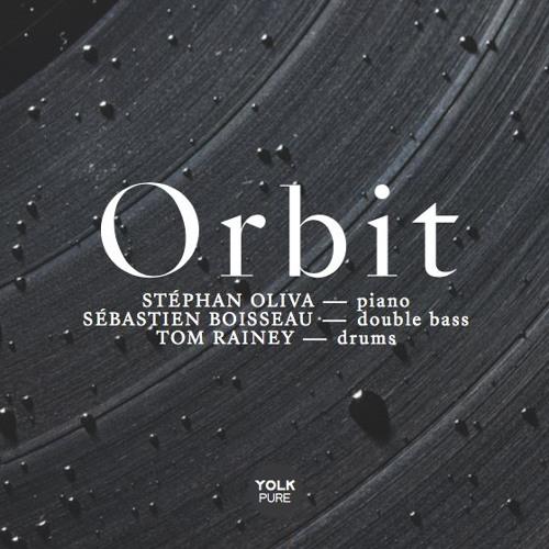 ORBIT Trio Oliva/Boisseau/Rainey - Album Extracts