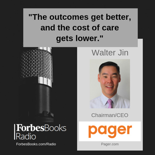 Walter Jin is Chairman/CEO of Pager (Pager.com); this healthcare technology and services platform seamlessly serves as the bridge between consumers and their healthcare providers for low-cost, high-quality personal care.