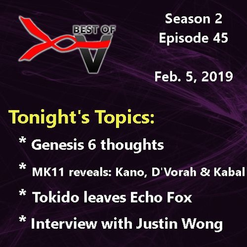 02/05/2019 - Special Guest Justin Wong